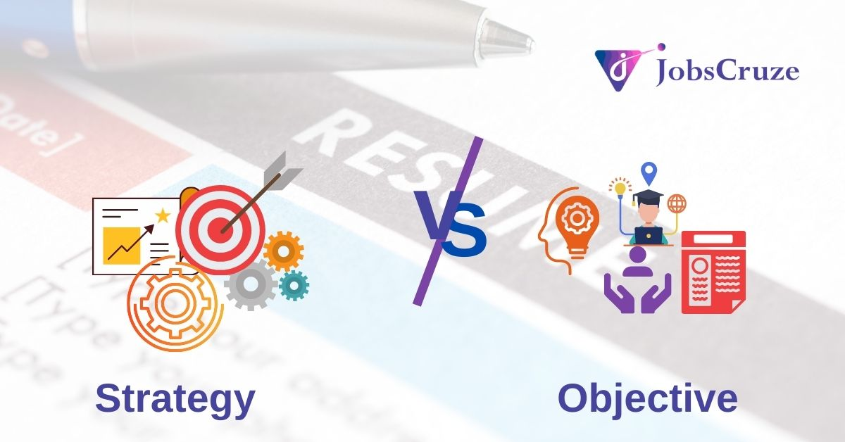 Strategy vs. Objective - The Difference